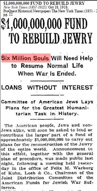 1918 - 6 million Jews need 1 billion US$