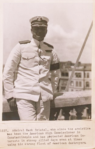 Rear Admiral Mark L. Bristol - U.S High Commissioner to Turkey (1919 - 1927) Source: U.S Library of Congress http://www.loc.gov/pictures/item/2011660183/